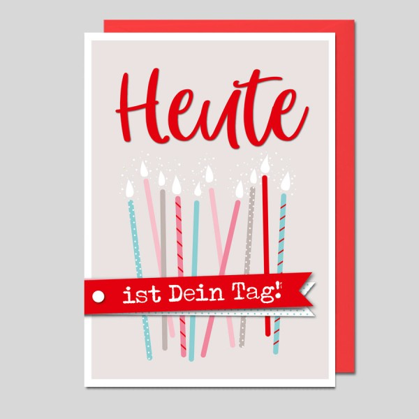 Umschlagkarte Heute ist Dein Tag!